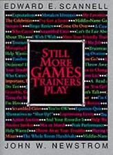 Still More Games Trainers Play, Edward Scannell, John Newstrom, Good Book