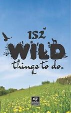 152 Wild Things to Do, Wildlife Trusts