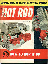 Hot Rod Magazine March 1956 Wringing out the '56 Ford VGEX 122115jhe