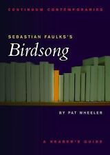 Sebastian Faulks's Birdsong: A Reader's Guide (Continuum Contemporaries)