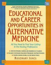 Educational and Career Opportunities in Alternative Medicine: All You Need to Fi
