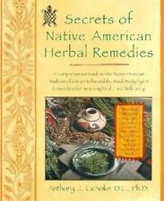 Secrets of Native American Herbal Remedies: comph GT Native amern Tradition