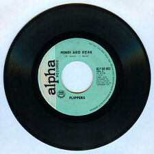 Philippines FLIPPERS Hindi Ako Iiyak OPM 45 rpm Record
