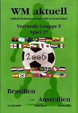 2006 World Cup Programme 27 Brazil - Australia in Munich, 18.06.2006
