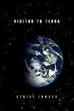 Visitor to Terra by Denise Inwood (2009, Paperback)