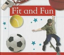 Fit and Fun (Healthy Kids)