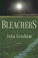 Bleachers by John Grisham Hardcover First Edition #1 NEW YORK TIMES BESTSELLER