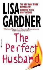 The Perfect Husband - Lisa Gardner (FBI Profiler Series) Paperback