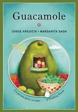Bilingual Cooking Poems: Guacamole : Un Poema para Cocinar (A Cooking Poem)...