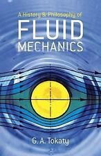 Dover Civil and Mechanical Engineering: A History and Philosophy of Fluid...