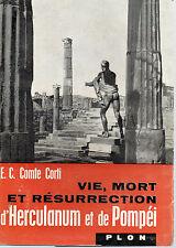 VIE, MORT ET RESURRECTION D'HERCULANUM ET DE POMPEI, par E.C. COMTE CORTI, PLON