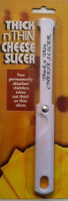 Thick N' Thin CHEESE SLICER NEW SEALED Stainless Steel Wire Cutter FREE USA SHIP