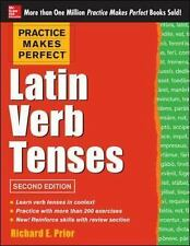 Practice Makes Perfect Latin Verb Tenses by Richard Prior (2013, Paperback)