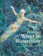 Painting Water in Watercolour by Wharton, Christian