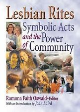Lesbian Rites: Symbolic Acts and the Power of Community-ExLibrary