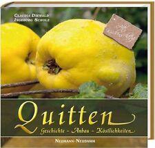Die Quitte:Geschichte;Anbau;Köstlichkeiten! Quitten,eine fast vergessene Obstart