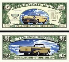 Classic Car 1957 Chevy Dollar Collectible Funny Money Novelty Note