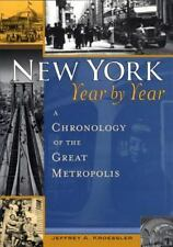 New York, Year by Year: A Chronology of the Great Metropolis-ExLibrary