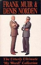 Utterly Ultimate My Word (A Methuen humour classic) Norden, Denis, Muir, Frank