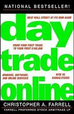 Day Trade Online by Christopher A. Farrell (2001, Paperback)