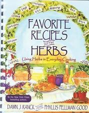 Favorite Recipes with Herbs : Using Herbs in Everyday Cooking by Phyllis...