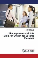 The Importance of Soft Skills for English for Specific Purposes by Van Han...