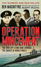 Ben Macintyre Operation Mincemeat: The True Spy Story That Changed the Course of