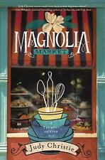 Magnolia Market by Judy Christie (2014, Paperback)