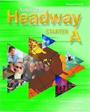 American Headway: American Headway Starter Bk. A by John Soars and Liz Soars...