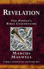 Revelation: A Bible Commentary for Every Day (People's Bible Commentary), Maxwel