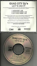 QUAD CITY DJ's Let's do it w/ 2 RARE REMIX & EDIT PROMO DJ CD Single djs 1996