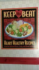 Keep the Beat: Heart Healthy Recipes BY National Heart, Lung, and Blood Institut