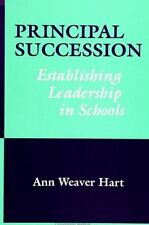 Principal Succession: Establishing Leadership in Schools (SUNY Series, Education