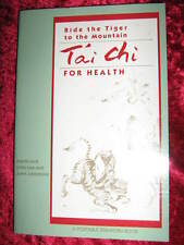 Ride The Tiger to the Mountain TAI CHI For health - Martin Lee & J. Johnstone