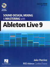 Sound Design, Mixing and Mastering with Ableton Live 9 - 164 PAGE BOOK & DVD-ROM