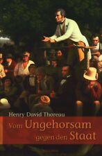 H.D. Thoreau - Vom Ungehorsam gegen den Staat - passiver Widerstand Anarchismus