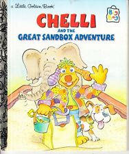 CHELLI AND THE GREAT SANDBOX ADVENTURE -LITTLE GOLDEN BOOK EXCELLENT USED HB LGB