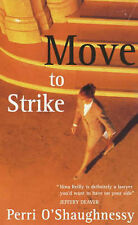 Move to Strike Perri O'Shaughnessy Very Good Book
