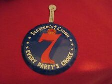 VINTAGE SEAGRAM'S 7 CROWN EVERY PARTY'S CHOICE BUTTON TAB UNUSED
