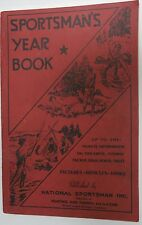 1940 SPORTSMAN'S YEAR BOOK WITH PICTURES ARTICLES KINKS