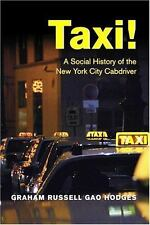 Taxi!: A Social History of the New York City Cabdriver-ExLibrary
