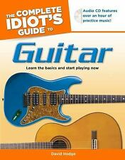The Complete Idiot's Guide to Guitar by Hodge, David