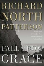 Fall from Grace: A Novel by Richard North Patterson