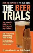 The Beer Trials : The Essential Guide to the World's Most Popular Beers by...