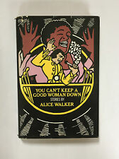 Alice Walker - YOU CAN'T KEEP A GOOD WOMAN DOWN, signed 1st edition hardback