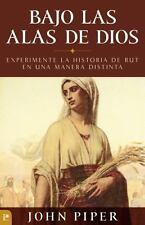John Piper - Bajo Las Alas De Dios (2014) - Used - Trade Paper (Paperback)