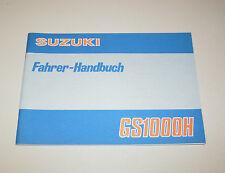 Betriebsanleitung Suzuki GS 1000 H  - Stand 1978!