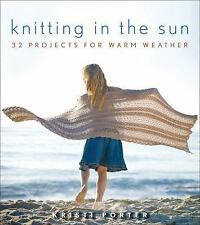 Knitting In the Sun: 32 Projects for Warm Weather-ExLibrary