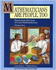 Mathematicians Are People, Too: Stories from the Lives of Great Mathematicians,
