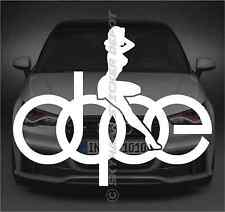 Dope Sexy Girl Logo Sticker Vinyl Decal German Car Sticker ill Euro For BMW Audi